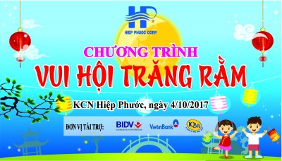 Hiep Phuoc Industrial Park Joint Stock Company (HIPC) held its Full Moon Festival in 2017