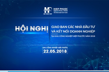 Conference of Investors in Hiep Phuoc Industrial Park - 2018